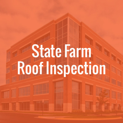 State Farm Roof Inspection