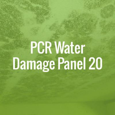 PCR Water Damage Panel 20